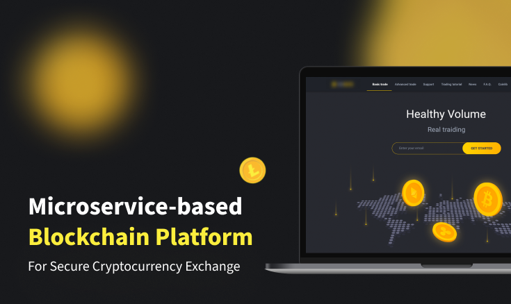 Blockchain Platform for Cryptocurrency Exchange