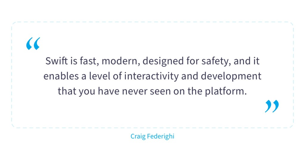 Swift is fast and modern language — Craig Federighi quote on Swift