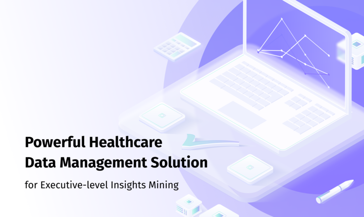 SaaS Solutions for Efficient Healthcare Data Management and Executive-level Insights